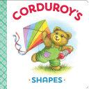 Corduroy's Shapes