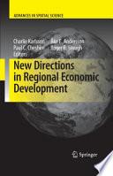 New Directions In Regional Economic Development : in regional economic development. it offers...