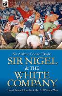 Sir Nigel   the White Company