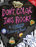Gravity Falls Don t Color This Book