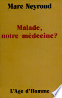 illustration Malade, notre médecine?