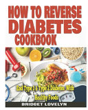 How To Reverse Diabetes Cookbook