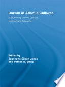 Darwin in Atlantic Cultures