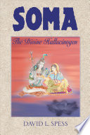 Soma Sacred Hallucinogenic Plant A Personified God