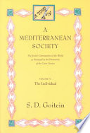 A Mediterranean Society  The individual  portrait of a Mediterranean personality of the High Middle Ages as reflected in the Cairo Geniza