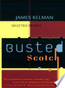 Busted Scotch  Selected Stories