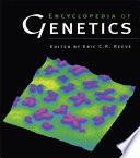 Encyclopedia Of Genetics book
