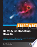Instant Html5 Geolocation How To