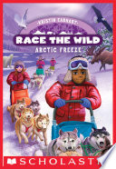 Arctic Freeze (Race the Wild #3)