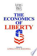 The Economics of Liberty