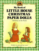 My Book Of Little House Christmas Paper Dolls