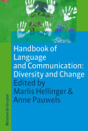 Handbook of Language and Communication: Diversity and Change