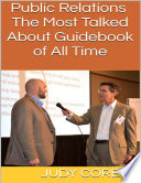 Public Relations  The Most Talked About Guidebook of All Time