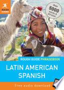 Rough Guide Phrasebook  Latin American Spanish
