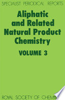 Aliphatic And Related Natural Product Chemistry book