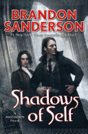 Shadows Of Self : mistborn series is a heist story of...
