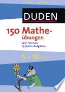 150 Mathe  bungen 5  bis 10  Klasse