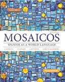 Mosaicos  Volume 1 with MySpanishLab with Pearson EText    Access Card Package   One Semester Access