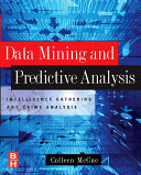 Data Mining and Predictive Analysis It Comes To Crime In Data Mining And