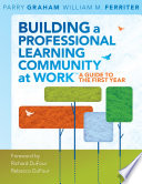 Building a Professional Learning Community at Work