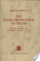The Legal Framework of Trade Between the USSR and the Peoples's Republic of China