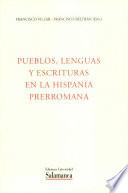 Pueblos, lengua y escrituras en la Hispania Prerromana
