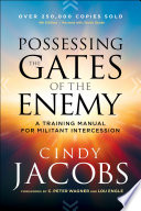 Possessing the Gates of the Enemy Book PDF