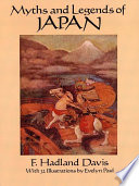 Myths and Legends of Japan And Warriors; Buddha; The Goddess Benten And The