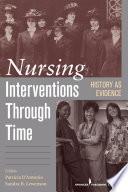Nursing Interventions Through Time