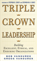 download ebook triple crown leadership: building excellent, ethical, and enduring organizations pdf epub