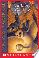 Guardians of Ga'Hoole: Lost Tales of Ga'Hoole by Kathryn Lasky