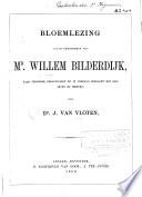 Bloemlezing uit de dichtwerken van Mr. Willem Bilderdijk