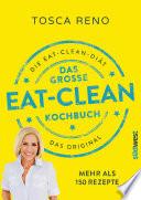 Das gro  e Eat Clean Kochbuch