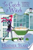 To Catch a Witch