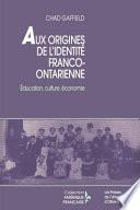Aux origines de l'identité franco-ontarienne