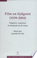 Film and the Spirit of the Age  1939 2004