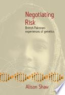 Negotiating Risk