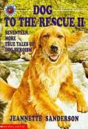 Dog to the Rescue II
