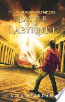 Battle of Labyrinth by Rick Riordan