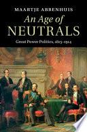 An Age of Neutrals