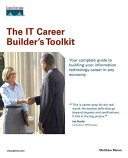 The IT Career Builder s Toolkit