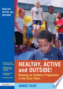 Healthy  Active and Outside