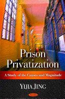 prison privatization This book presents research on prison privatization in the us, with a focus on state prison privatization the basic thrust is to research the privatization of a governmental function that is traditionally treated as a core function and involves the use of force specifically, the author researched.