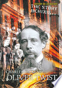 The Story Behind Charles Dickens  Oliver Twist