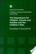 The Department for Children  Schools and Families and the Children s Plan