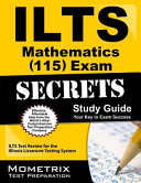 ILTS Mathematics  115  Exam Secrets Study Guide