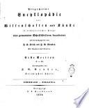 Allgemeine Encyclop  die der Wissenschaften und K  nste in alphabetischer Folge