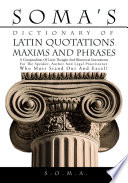 Soma S Dictionary Of Latin Quotations Maxims And Phrases