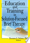 Education and Training in Solution Focused Brief Therapy