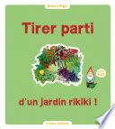 illustration du livre Tirer parti d'un jardin rikiki !